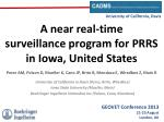 a near real time surveillance program for prrs in iowa united states