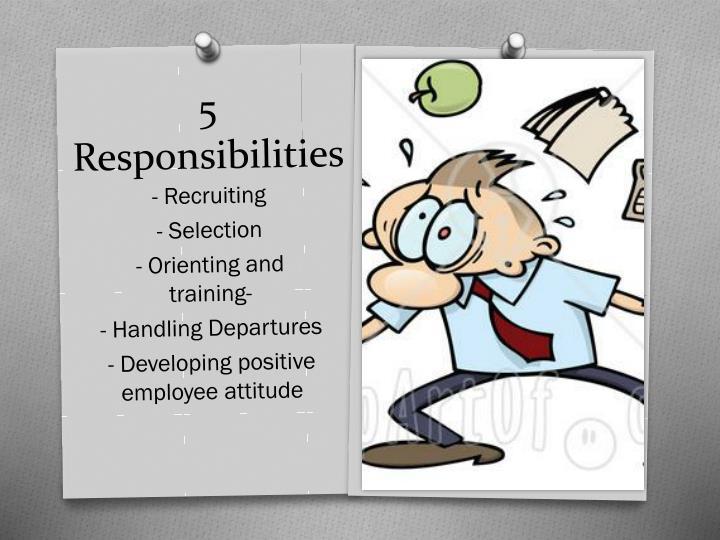 5 Responsibilities