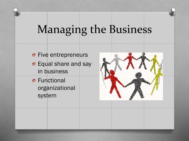 Managing the Business