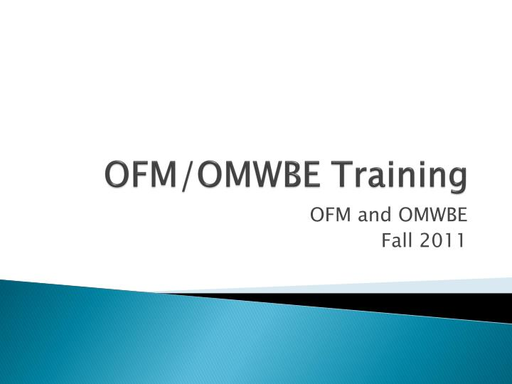 ofm omwbe training n.