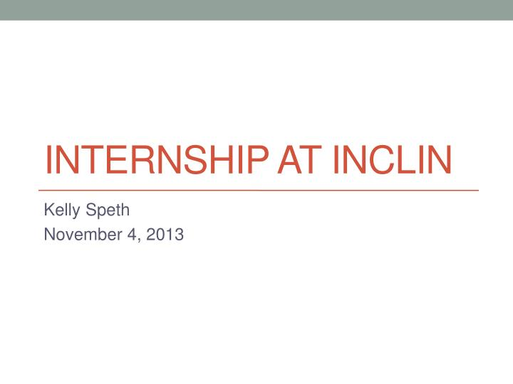 internship at inclin n.