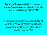 does gov t have a right to control a nation s resources or should that be left to individuals why