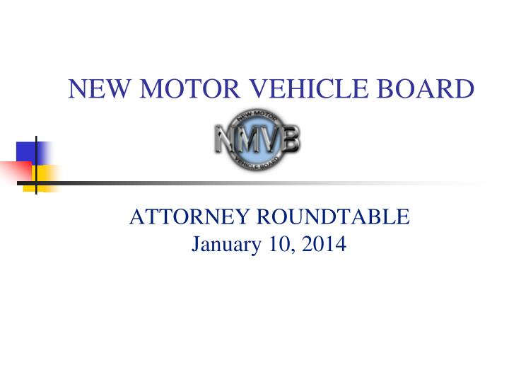 new motor vehicle board n.