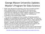 george mason university updates master s program for data science