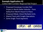 example application 2 cotton belt corridor regional rail project