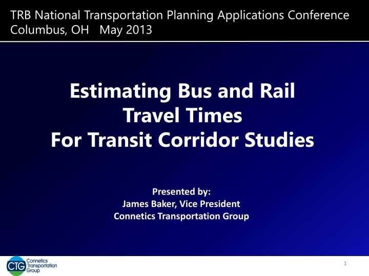 trb national transportation planning applications conference columbus oh may 2013 n.