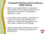 proposed policies and procedures sori checks