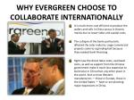 why evergreen choose to collaborate internationally