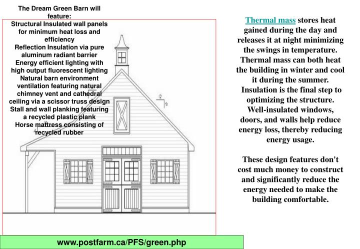 The Dream Green Barn will feature: