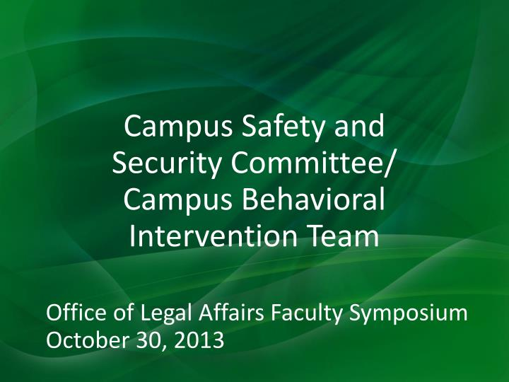 campus safety and security committee campus behavioral intervention team n.