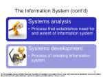 the information system cont d