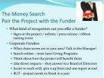 the money search pair the project with the funder