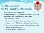 the money search pair the project with the funder1