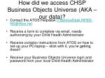 how did we access chsp business objects universe aka our data