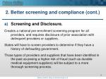 2 better screening and compliance cont