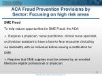 aca fraud prevention provisions by sector focusing on high risk areas