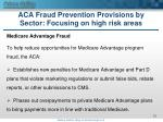aca fraud prevention provisions by sector focusing on high risk areas3