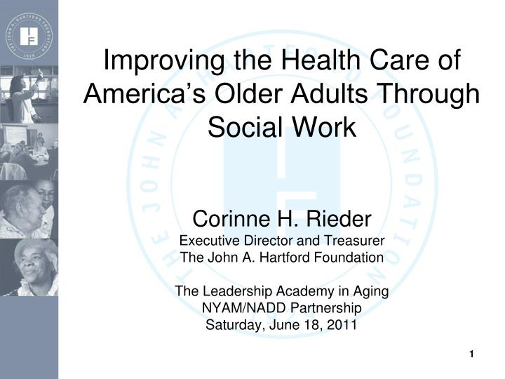 improving the health care of america s older adults through social work n.