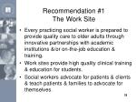 recommendation 1 the work site