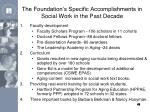 the foundation s specific accomplishments in social work in the past decade