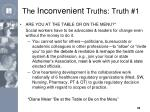 the inconvenient truths truth 1