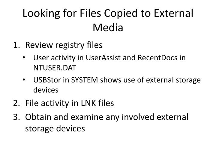 Looking for Files Copied to External Media