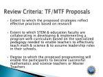review criteria tf mtf proposals