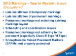 2013 markings year in review issues encountered