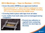 2013 markings year in review srpms