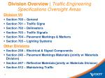 division overview traffic engineering specifications oversight areas