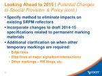 looking ahead to 2015 potential changes to special provision policy cont