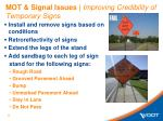 mot signal issues improving credibility of temporary signs