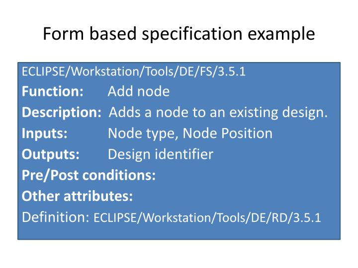 Form based specification example