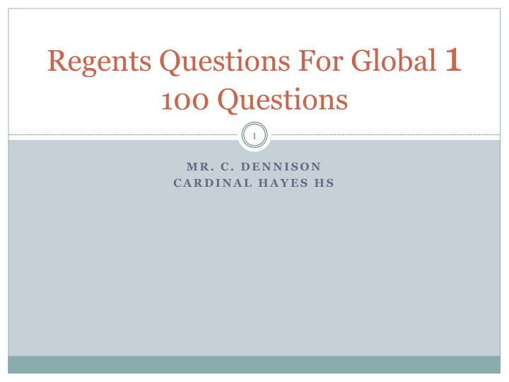 regents questions for global 1 100 questions n.