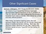 other significant cases1