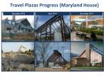 travel plazas progress maryland house