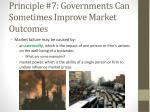 principle 7 governments can sometimes improve market outcomes1