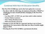combined with non va education benefits