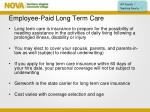 employee paid long term care