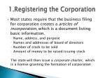 1 registering the corporation