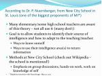 according to dr p nuernberger from new city school in st louis one of the biggest proponents of mi