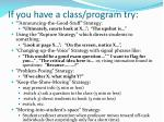 if you have a class program try
