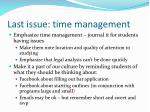 last issue time management