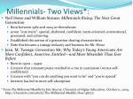 millennials two views