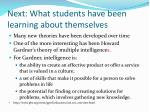 next what students have been learning about themselves