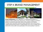 step 4 brand management