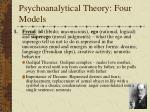 psychoanalytical theory four models
