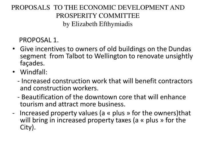 proposals to the economic development and prosperity committee by elizabeth efthymiadis n.