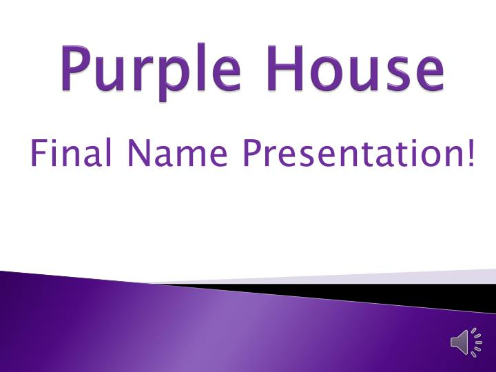 purple house n.