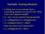 example moving elevators